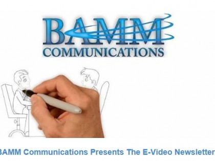 BAMM Communications Launches The Electronic Video Newsletter